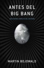 antes del big bang-martin bojowald-9788483068489