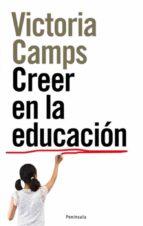 creer en la educacion victoria camps 9788483078389