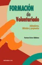 formacion de voluntariado: animadores, metodos y propuestas-gustavo esteve quiñones-9788483168189