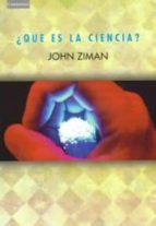 ¿que es la ciencia? john ziman 9788483232989