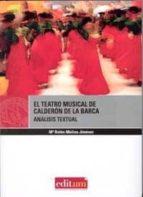 el  teatro musical de calderon de la barca . analisis textual-mª belen molina  jiménez-9788483717189