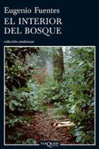 el interior del bosque-eugenio fuentes-9788483830789