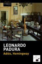 adios, hemingway-leonardo padura-9788483839089