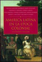 america latina en epoca colonial: economia y sociedad 9788484324089