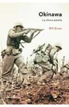 (pe) okinawa: la ultima batalla-bill sloan-9788484325789