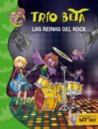 trio beta 5: las reinas del rock roberto pavanello 9788484419389
