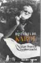 Historia de karol por Gian franco svidercoschi 978-8484690689