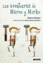 las aventuras de marco y mirko gianni rodari 9788484838289