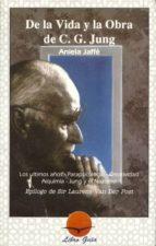 de la vida y la obra de c. g. jung aniela jaffe 9788487476389