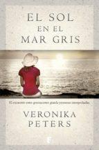 el sol en el mar gris (ebook)-veronika peters-9788490197189