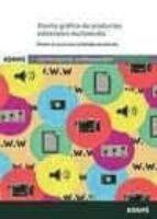 diseño grafico de porductos editoriales multimedia (certificado d e profesionalidad de productos editoriales multimedia)-9788490255889