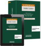 código tributario (21ª ed.)-gaspar de la peña velasco-ramon falcon y tella-9788490593189