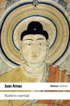 budismo esencial (ebook)-juan arnau-9788491046189