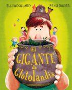 el gigante de glotolandia-elli woollard-9788491450689