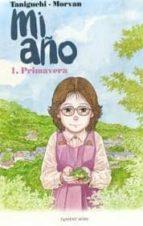 mi año nº 1: primavera-jiro taniguchi-9788492444489
