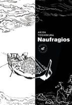 naufragios (2ª ed.) akira yoshimura 9788492728589