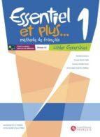essentiel et plus 1 pack cahier (educacion secundaria)-9788492729289