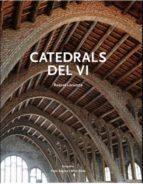 catedrals del vi: el patrimoni arquitectonic vinicola de cataluny a raquel lacuesta 9788492758289
