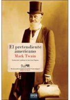 el pretendiente americano mark twain 9788492840489