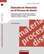 seleccion de materiales en el proceso de diseño javier peña 9788493132989