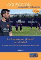 la preparacion ¿fisica? en el futbol-adrian cervera-9788493724689