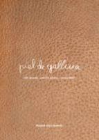 piel de gallina-regina jose galindo-9788493822989