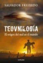 teovnilogia: el origen del mal en el mundo salvador freixedo 9788493972189