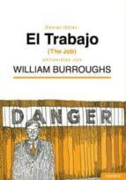 el trabajo entrevistas con william burroughs daniel odier 9788494020889