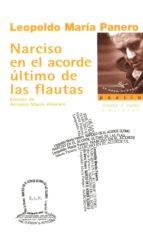 narciso en el acorde ultimo de las flauta leopoldo maria panero 9788494066689