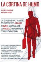 la cortina de humo-julian peribañez-antonio tamarit-9788494164989