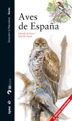 aves de españa (3ª ed. actualizada)-eduardo de juana-juan m. verela-9788494189289