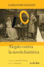 alegato contra la novela historica alessandro manzoni 9788495291189
