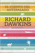 el cuento del antepasado: un viaje a los albores de la evolucion richard dawkins 9788495348289