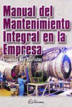 manual de mantenimiento integral en la empresa-francisco rey sacristan-9788495428189