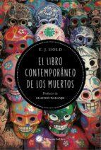 el libro contemporaneo de los muertos e.j. gold 9788495496089