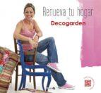 renueva tu hogar con decogarden-9788496177789