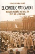 el concilio vaticano ii rafael higueras alamo 9788496471689
