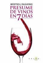 presume de vinos en 7 dias meritxell falgueras 9788496599789