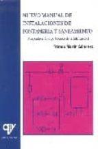 nuevo manual de instalaciones de fontaneria y saneamiento-franco martin sanchez-9788496709089