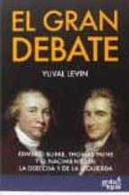 el gran debate yuval levin 9788496729889