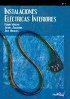 El libro de Instalaciones electricas interiores autor JOSEBA ZUBIAURRE TXT!