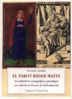 el tarot rider-waite-antoni amaro sanchez-9788497166089