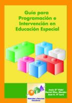 guia para la programacion e intervencion en educacion especial (i ncluye cd-rom)-jesus g. vidal-daniel g. manjon-jose antonio herrera lara-9788497271189