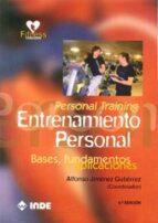 entrenamiento personal (personal training): bases, fundamentos y aplicaciones (3º ed)-alfonso jimenez guiterrez-9788497292689