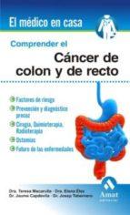 comprender el cáncer de colon y recto (ebook)-teresa macarulla-elena elez-jaume capdevila-9788497354189