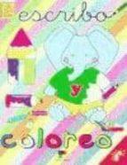 escribo y coloreo: el elefante-9788497360289