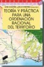 teoria y practica para una ordenacion racional del territorio luis galiana julio vinuesa 9788497566889