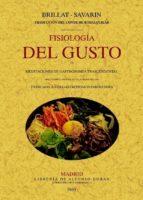 fisiologia del gusto (ed. facsimil) jean anthelme brillat savarin 9788497617789