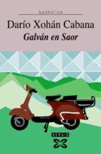 galvan en saor (15ª ed.)-dario xohan cabana-9788497823289
