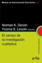 manual de investigación cualitativa vol.i: el campo de la investigacion cualitativa norman k. denzin 9788497843089